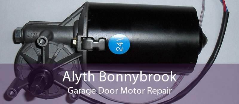 Alyth Bonnybrook Garage Door Motor Repair