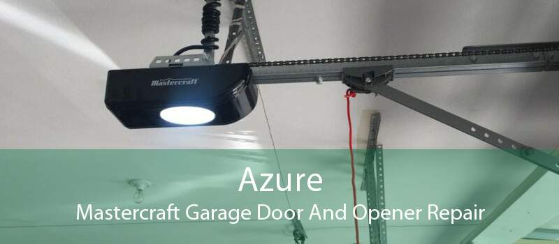 Azure Mastercraft Garage Door And Opener Repair
