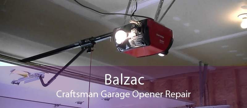 Balzac Craftsman Garage Opener Repair