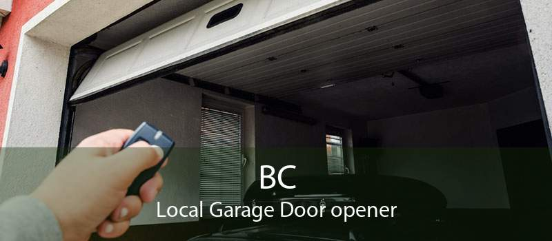 BC Local Garage Door opener