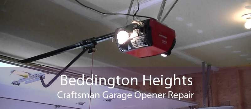 Beddington Heights Craftsman Garage Opener Repair