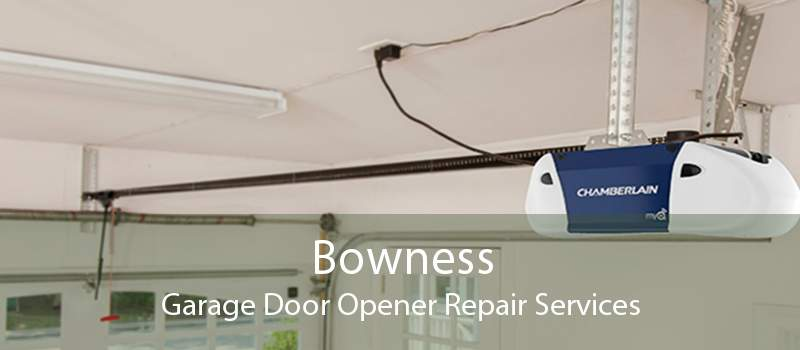 Bowness Garage Door Opener Repair Services