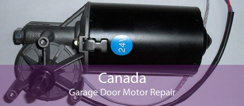 Canada Garage Door Motor Repair
