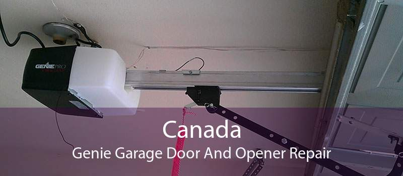 Canada Genie Garage Door And Opener Repair