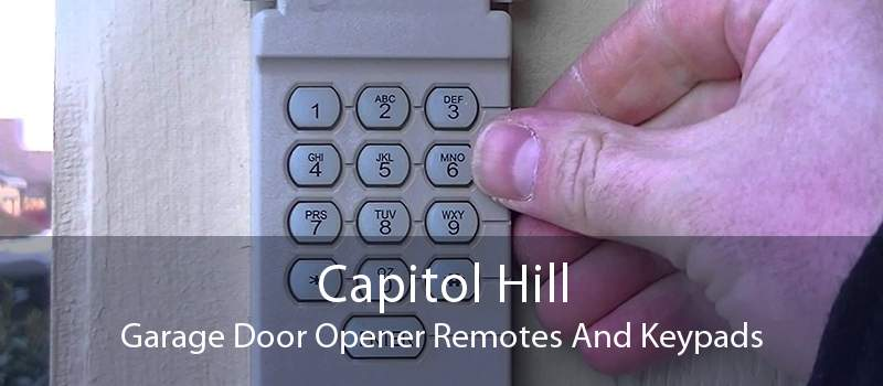 Capitol Hill Garage Door Opener Remotes And Keypads