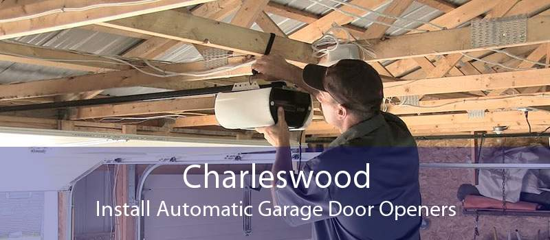 Charleswood Install Automatic Garage Door Openers