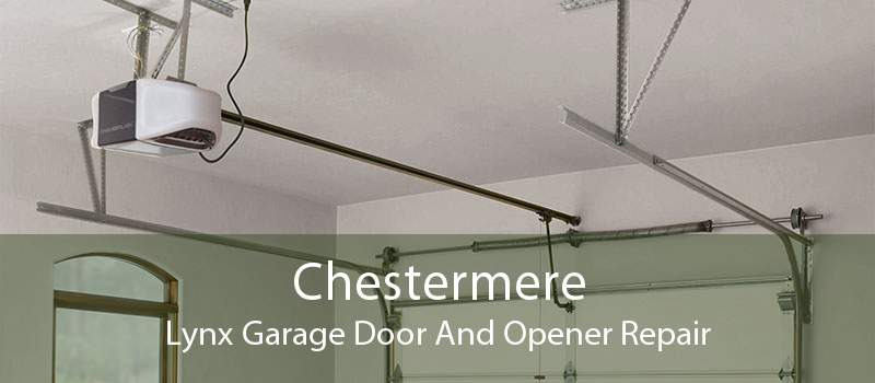 Chestermere Lynx Garage Door And Opener Repair