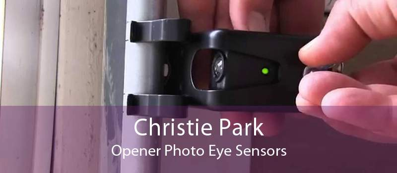 Christie Park Opener Photo Eye Sensors