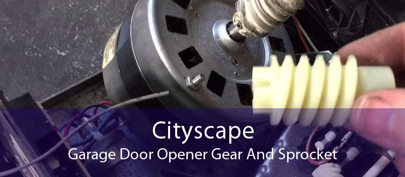 Cityscape Garage Door Opener Gear And Sprocket