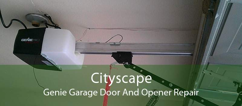 Cityscape Genie Garage Door And Opener Repair