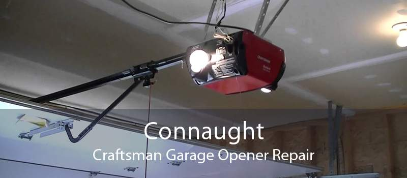 Connaught Craftsman Garage Opener Repair