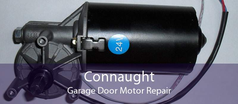 Connaught Garage Door Motor Repair