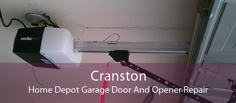 Cranston Home Depot Garage Door And Opener Repair