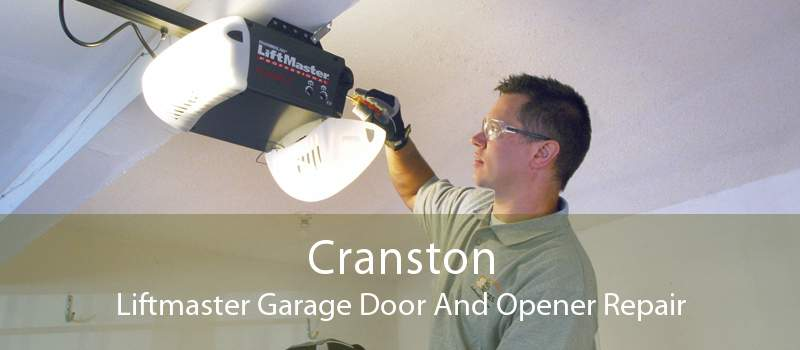 Cranston Liftmaster Garage Door And Opener Repair