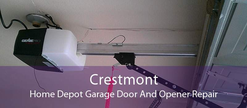 Crestmont Home Depot Garage Door And Opener Repair