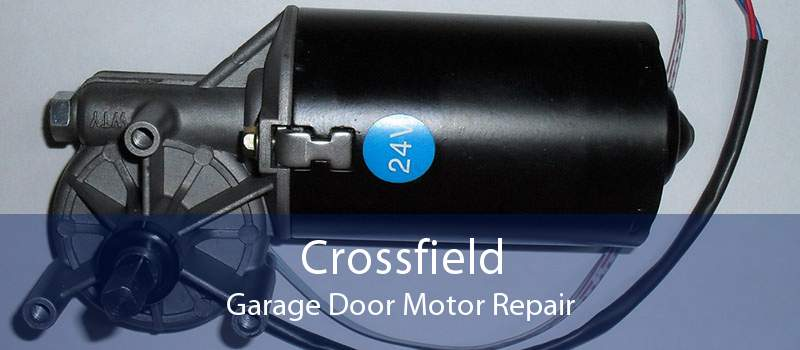 Crossfield Garage Door Motor Repair